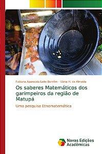 Os saberes Matemáticos dos garimpeiros da região de Matupá