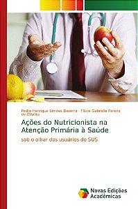 Ações do Nutricionista na Atenção Primária à Saúde