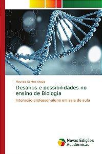 Desafios e possibilidades no ensino de Biologia