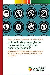 Aplicação da prevenção de riscos em instituição de ensino de