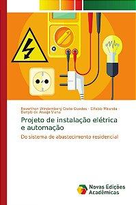 Projeto de instalação elétrica e automação