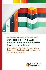 Metodologia TPM e Guia PMBOK no Gerenciamento de Projetos In