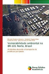 Vulnerabilidade ambiental na BR-101 Norte; Brasil