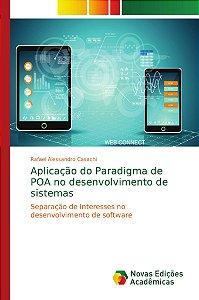 Aplicação do Paradigma de POA no desenvolvimento de sistemas