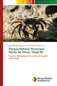 Parque Natural Municipal Barão de Mauá; Magé-RJ: