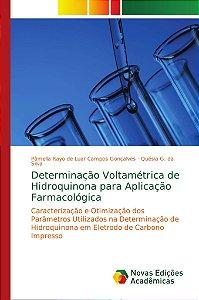 Determinação Voltamétrica de Hidroquinona para Aplicação Far
