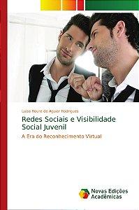 Redes Sociais e Visibilidade Social Juvenil