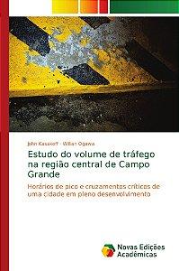 Estudo do volume de tráfego na região central de Campo Grand