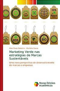 Marketing Verde nas estratégias de Marcas Sustentáveis