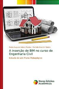 A inserção de BIM no curso de Engenharia Civil
