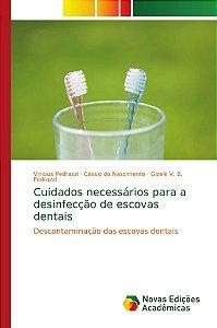 Cuidados necessários para a desinfecção de escovas dentais