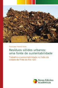 Resíduos sólidos urbanos: uma fonte de sustentabilidade