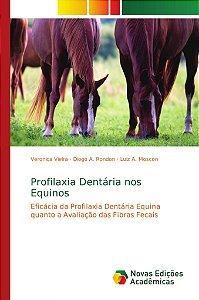 Profilaxia Dentária nos Equinos