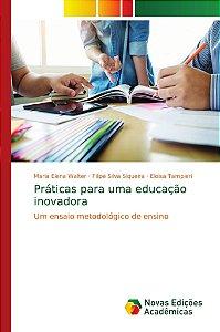 Práticas para uma educação inovadora