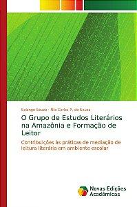 O Grupo de Estudos Literários na Amazônia e Formação de Leit