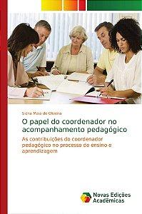 O papel do coordenador no acompanhamento pedagógico