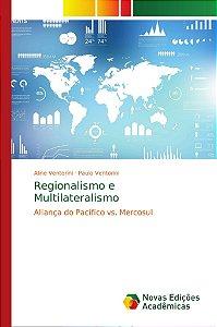 Regionalismo e Multilateralismo