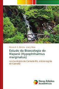 Estudo da Bioecologia do Mapará (Hypophthalmus marginatus)