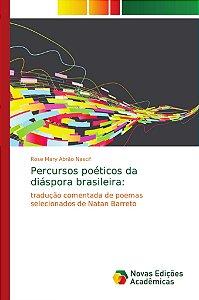 Percursos poéticos da diáspora brasileira: