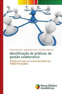 Identificação de práticas de gestão colaborativa