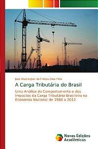 A Carga Tributária do Brasil