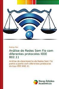 Análise de Redes Sem Fio com diferentes protocolos IEEE 802.