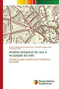 Análise temporal do uso e ocupação do solo