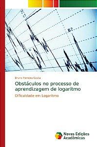 Obstáculos no processo de aprendizagem de logaritmo