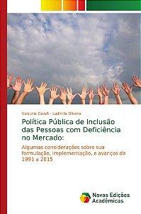 Política Pública de Inclusão das Pessoas com Deficiência no