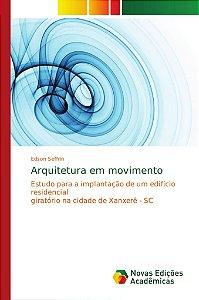Arquitetura em movimento