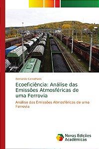 Ecoeficiência: Análise das Emissões Atmosféricas de uma Ferr
