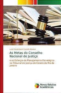 As Metas do Conselho Nacional de Justiça