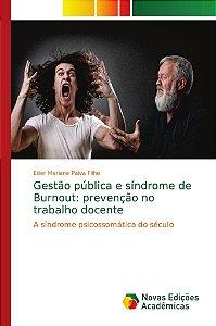Gestão pública e síndrome de Burnout: prevenção no trabalho