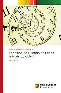 O ensino de História nos anos iniciais do ciclo I