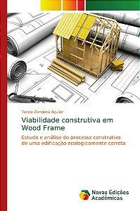 Viabilidade construtiva em Wood Frame