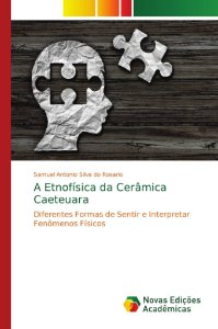 A Etnofísica da Cerâmica Caeteuara