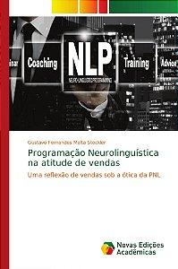Programação Neurolinguística na atitude de vendas
