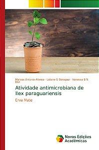 Atividade antimicrobiana de Ilex paraguariensis