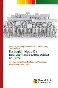 Da Legitimidade Da Representação Democrática no Brasil