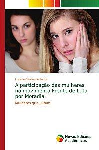 A participação das mulheres no movimento Frente de Luta por