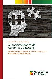 A Etnomatemática da Cerâmica Caeteuara