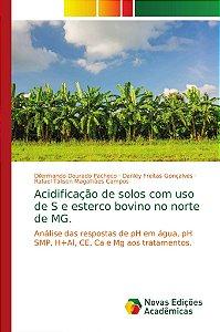 Acidificação de solos com uso de S e esterco bovino no norte