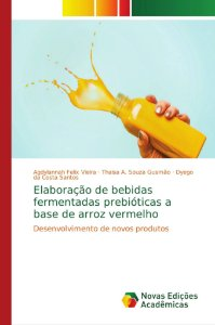Elaboração de bebidas fermentadas prebióticas a base de arro