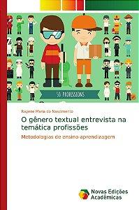 O gênero textual entrevista na temática profissões