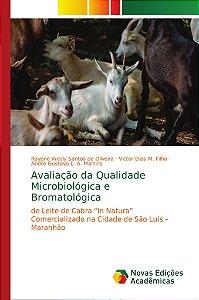 Avaliação da Qualidade Microbiológica e Bromatológica