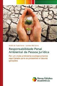 Responsabilidade Penal Ambiental da Pessoa Jurídica