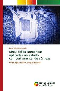Simulações Numéricas aplicadas no estudo comportamental de c