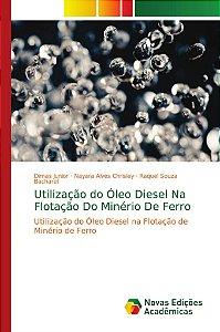 Utilização do Óleo Diesel Na Flotação Do Minério De Ferro