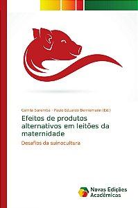Efeitos de produtos alternativos em leitões da maternidade