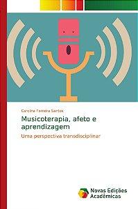 Musicoterapia; afeto e aprendizagem